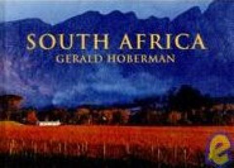 South Africa: Photographs Celebrating The Jewel Of The African Continent (2006)