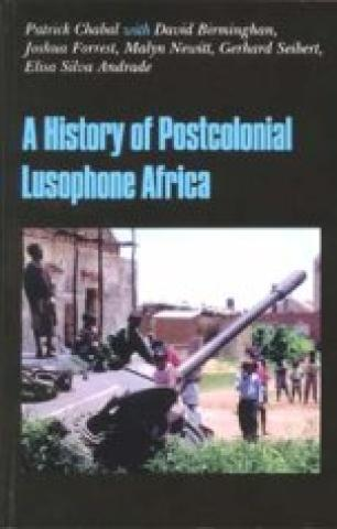 A History Of Postcolonial Lusophone Africa (2006)