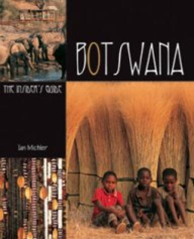 Botswana: The Insider's Guide (2004)