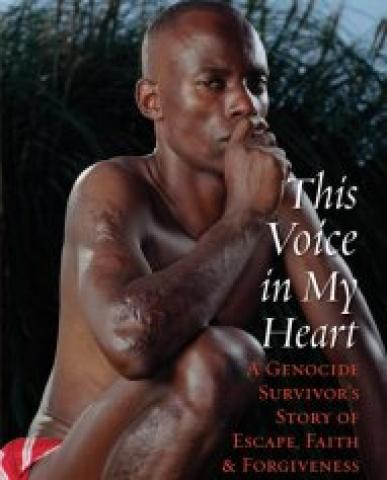 This Voice In My Heart: A Genocide SurvivorS Story Of Escape, Faith, And Forgiveness (2006)