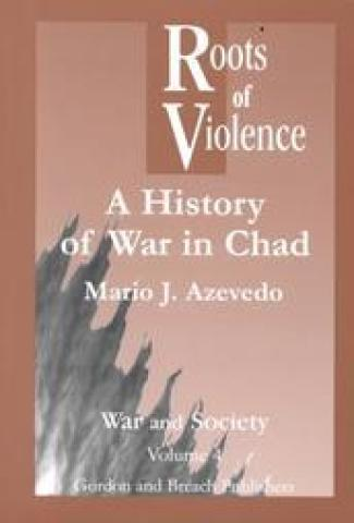 Roots Of Violence: History Of War In Chad (2005)
