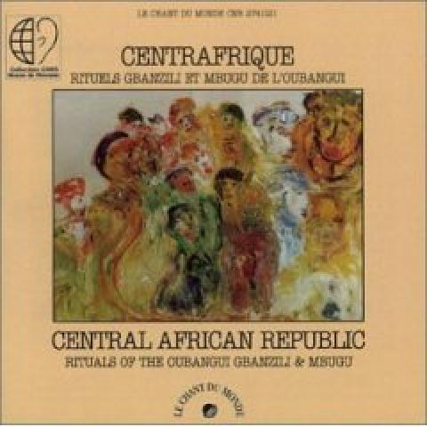 Central African Republic: Rituals Of The Oubangui Gbanzili And Mbugu (2002)