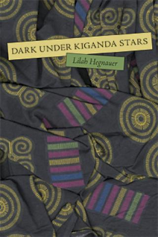 Dark Under Kiganda Stars (2005)