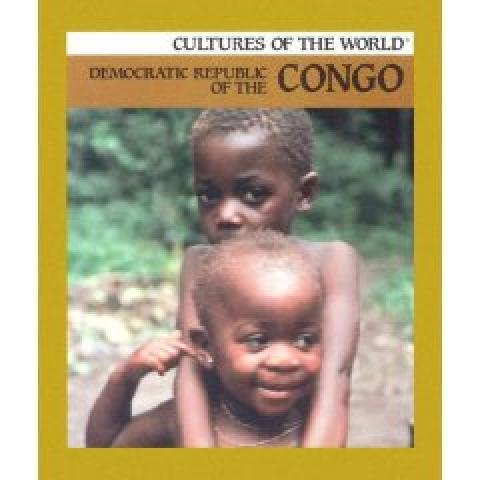 Democratic Republic of The Congo (Cultures of the World Series, Group 17) (1999)