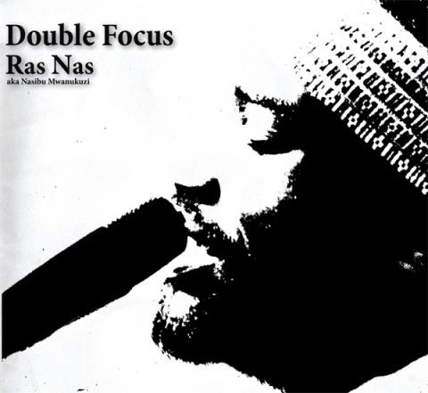 Ras Nas releases a new music and poetry CD - Double Focus